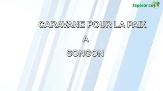 CAMPAGNE DE LA CARAVANE POUR LA PAIX A SONGON