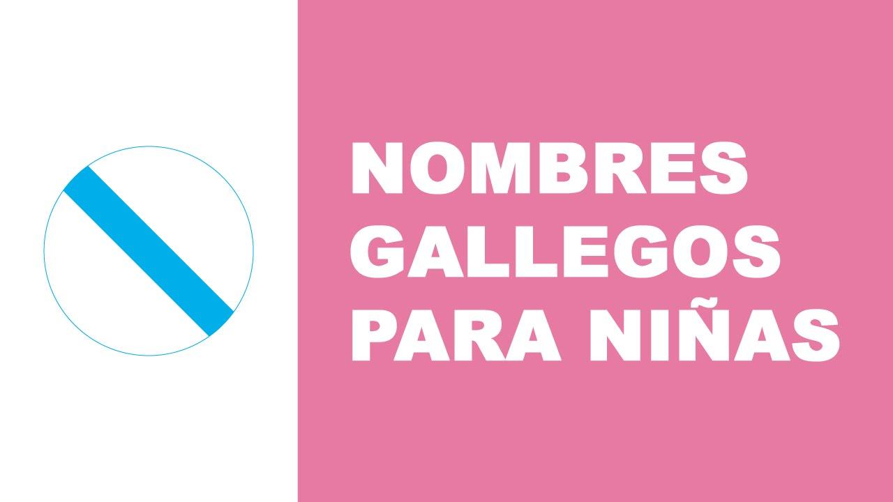Nombres gallegos para niñas