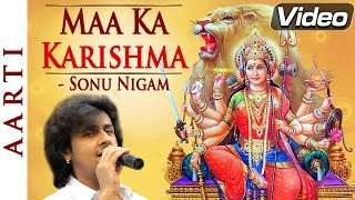 Mata Ke Bhajans by Sonu Nigam  Maa Ka Karishma  Bhakti Songs Hindi