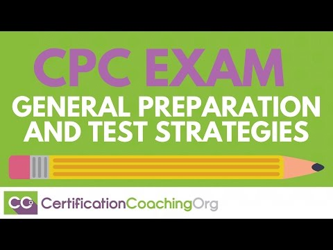 CPC Exam General Preparation and Test Strategies - YouTube