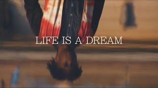 Life is a Dream | Anak1n