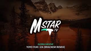 Gloria Groove   YoYo Feat. IZA (Brackem Remix)