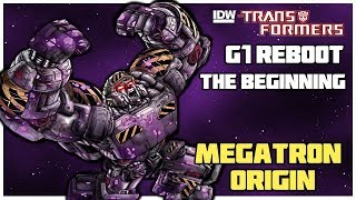 "Transformers IDW G1 Continuity - Ep. 1 ""The Beginning"" Megatron Origin (Complete Story)"