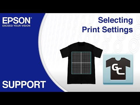 Epson Garment Creator | Selecting Print Settings