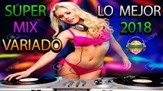 Super Mix Variado Lo Mejor 2018
