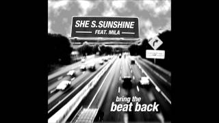 She S. Sunshine feat. Mila - Bring the Beat Back (Instrumental) (2005)
