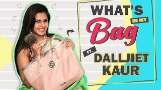 What's In My Bag With Dalljiet Kaur | Bag Secrets Revealed