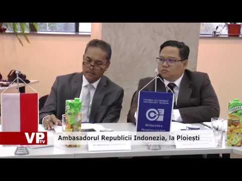 Ambasadorul Republicii Indonezia, la Ploiești