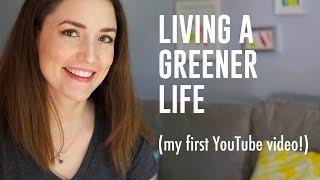 Living A Greener Life