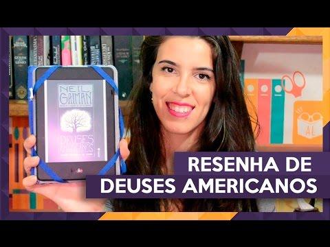 DEUSES AMERICANOS | Admirável Leitor | VEDA