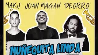 Juan Magan, Deorro, MAKJ ft. YFN Lucci - Muñequita linda (Kilian Noda remix)