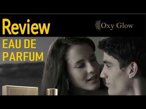 Review EAU DE PARFUME OXY GLOW