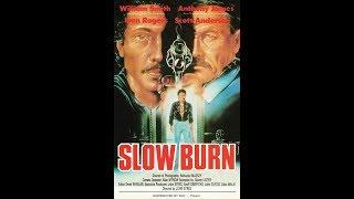 Slow Burn (1989)