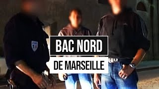 La BAC nord de Marseille