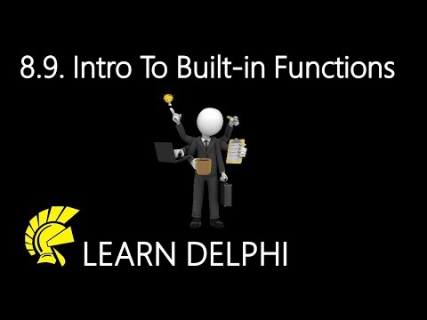 Delphi Programming Tutorial – Unit 8.9 – Introduction To Delphi's Built-In Functions