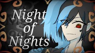 Night of Nights | Animation Meme | LQY | Reupload