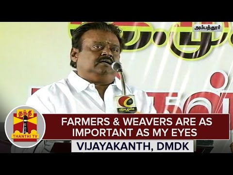 TN-Elections-2016--Farmers-Weavers-are-as-Important-as-My-Eyes--Vijayakanth-DMDK
