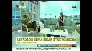 Sema SİDAR   Bugün Tv   Bugün Haftasonu   16 08 2015