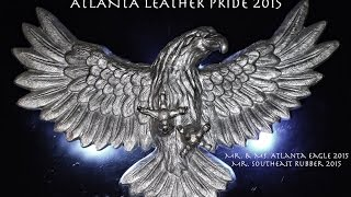 Contest Blessing · Mr. & Ms. Atlanta Eagle 2015 - Mr. Southeast Rubber 2015 · Leather Pride 2015