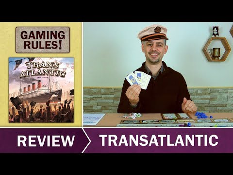 Transatlantic -  Gaming Rules! Review
