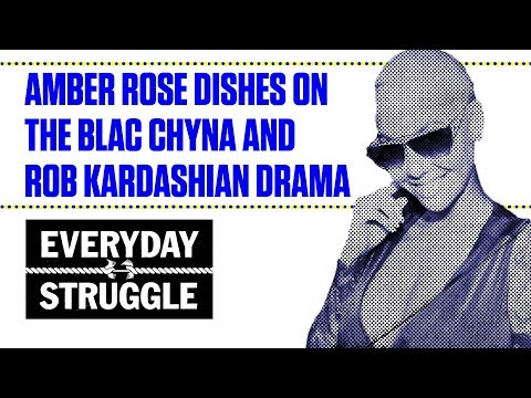 Amber Rose Dishes on the Blac Chyna and Rob Kardashian Drama