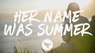 Ryan Hurd   Her Name Was Summer (Lyrics)