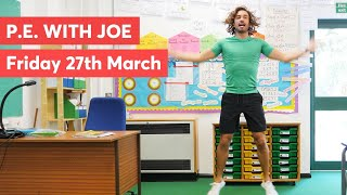 P.E with Joe | Friday 27th March 2020