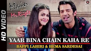 Yaar Bina Chain Kaha Re - Song Video - Main Aur Mr.Riight