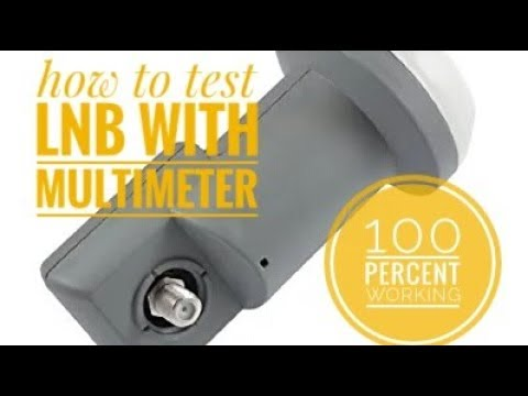 How to test lnb with multimeter. Universal lnb