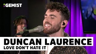 Duncan Laurence   Love Don't Hate It | Live Bij 538