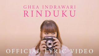 Ghea Indrawari - Rinduku (Official Lyric Video)