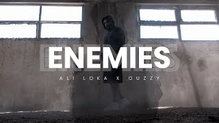 ALI LOKA - ENEMIES /على لوكا - انيميز (Official Music Video ) x OUZZY تحميل MP3