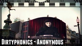 Dirtyphonics - Anonymous | V for Vendetta