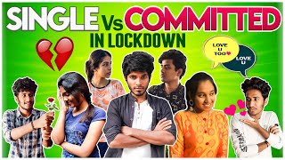 Single vs Committed in lockdown   Laughing Soda