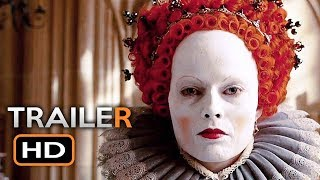 MARY QUEEN OF SCOTS Official Trailer (2018) Margot Robbie, Saoirse Ronan Drama Movie HD