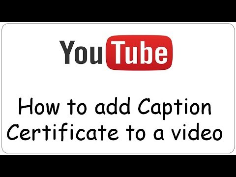 Youtube: How to add Caption Certificate to a video - YouTube