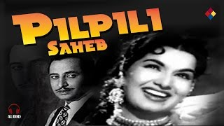 Chand Sitaron Me Kaun Bulaye Re / Pilpili Saheb 1954
