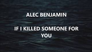 if i killed someone for you || alec benjamin (tłumaczenie)