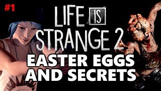 Life Is Strange 2 Easter Eggs And Secrets | Episode 1