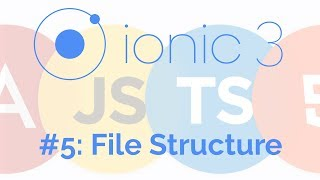 File Structure: Ionic Framework Tutorial 5