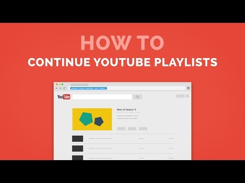 ResumePlaylist Saves Your Place On YouTube, Starts Where You Left Off