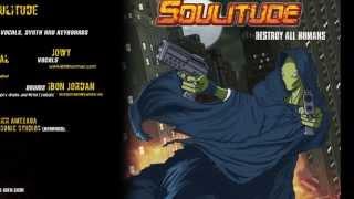 SOULITUDE - 09 - Clones Of Mediocrity (Destroy All Humans - 2008)