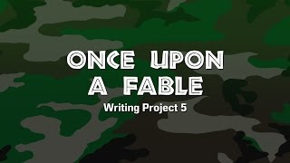 "Lesson Sample (Grades 1-3) ""Once Upon a Fable"" Writing Project"