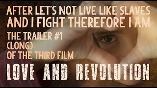 Love and Revolution - the film!