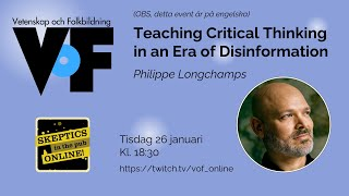 Philippe Longchamps – Teaching Critical Thinking in an Era of Disinformation