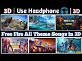 Download Lagu 3D Free Fire All Theme Songs  Use Headphone  Old - New All Theme Songs in Garena Free Fire. Mp3 Free