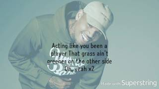 Chris Brown - Grass Ain't Greener Lyrics