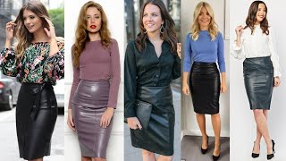 Nice Collection Of Leather Pencil Skirts Outfits Designs For Womens&girls #2020