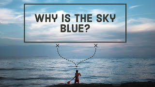 [Amazing facts] Why is the sky blue? Get the answer!