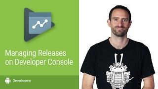DevBytes: Mengelola Rilis Aplikasi Di Google Play Developer Console